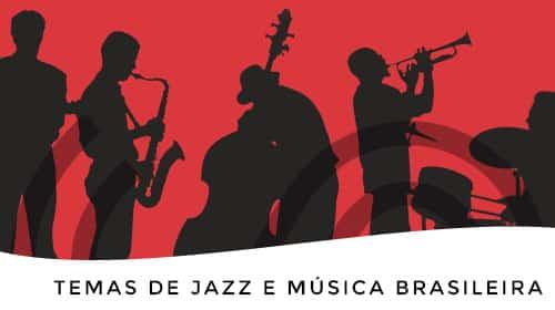Temas de jazz e música brasileira