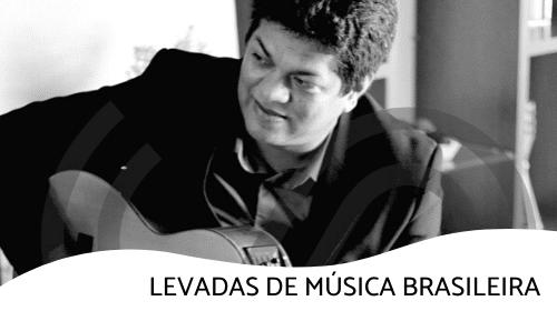 Levadas de Música Brasileira